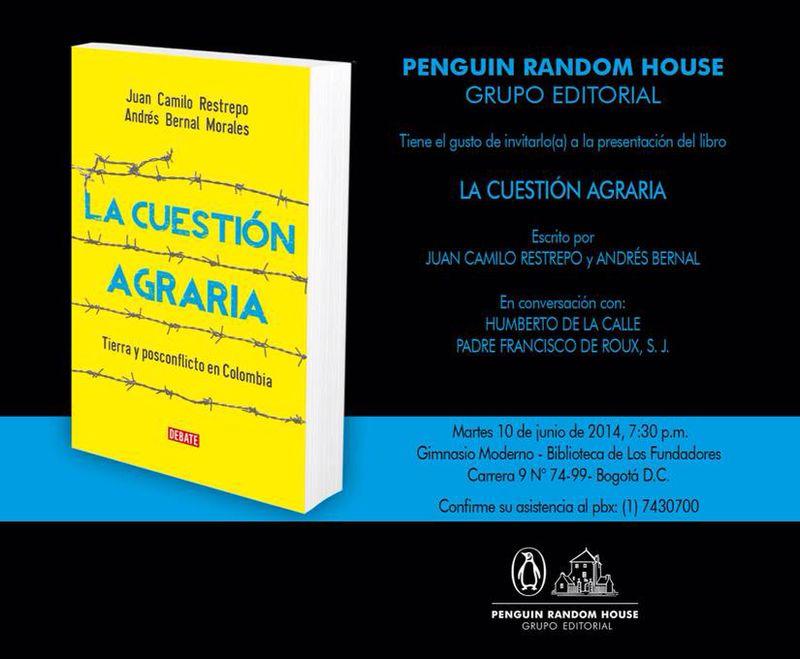 Lanzamiento Del Libro La Cuestión Agraria De Juan Camilo